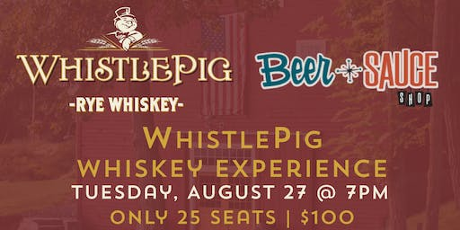 WhistlePig Whiskey Experience