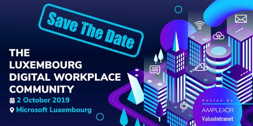 The Luxembourg Digital Workplace Community | 2 October 2019
