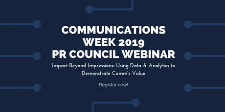Comms Week Webinar: Using Data & Analytics to Demonstrate Comm's Value tickets