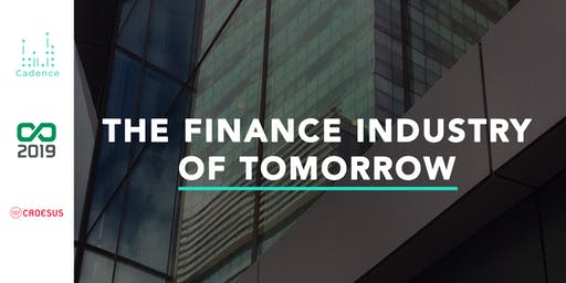 The Finance Industry of Tomorrow