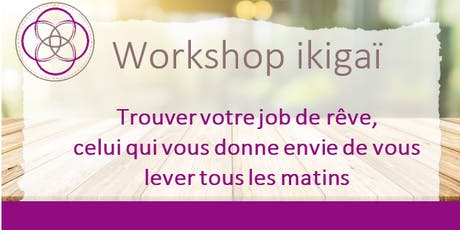 Workshop ikigaï billets