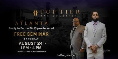 Top Tier Atlanta Financial Freedom Seminar : Start A Lucrative Tax Business tickets