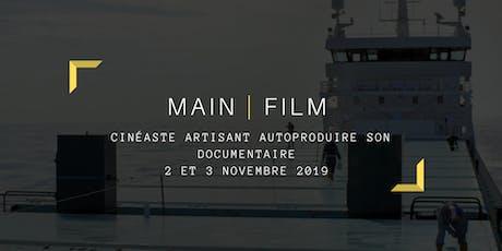 Cinéaste Artisant : autoproduction documentaire tickets