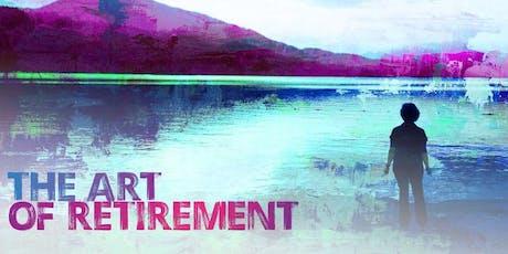 The Art of Retirement (Cincinnati - Thursday, September 26, 2019) tickets