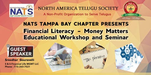 NATS Tampabay Presents Financial Literacy: Money Matters by Sreedhar G