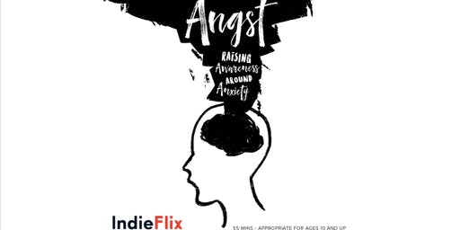 """""""Angst: Raising Awareness Around Anxiety"""""""