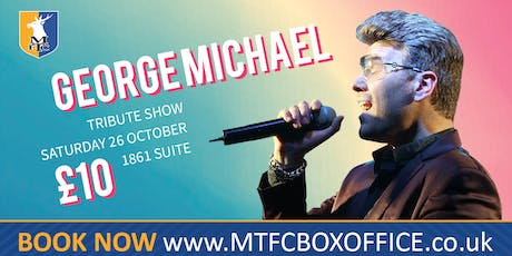 George Michael Tribute Night tickets