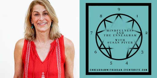 THE ENNEAGRAM: AN EXPLORATION OF THE NINE TYPES WITH SUSAN PIVER