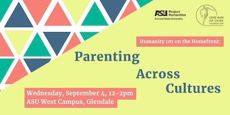 Humanity 101 on the Homefront: Parenting Across Cultures tickets