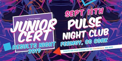 Junior Cert Results Night | Pulse Nightclub | Fermoy