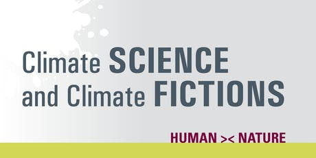 Climate SCIENCE and Climate FICTIONS tickets