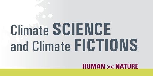 Climate SCIENCE and Climate FICTIONS