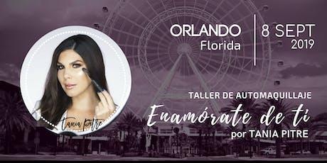 ORLANDO - Taller de Automaquillaje ENAMÓRATE DE TI tickets