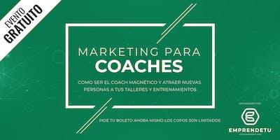 Marketing para Coaches: Como ser el Coach Magnético y Atraer Nuevas Personas a tus Talleres.