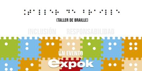 TALLER DE INTRODUCCIÓN AL BRAILE boletos