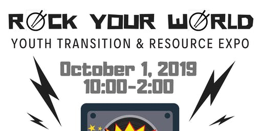 Rock Your World- Youth Transition and Resource Expo