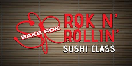 September ROK n' Rollin' Sushi Classes tickets