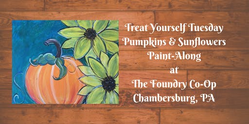 Treat Yourself Tuesday Paint-Along - Pumpkins & Sunflowers