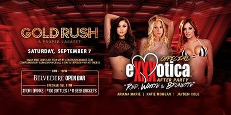 """Official eXXXotica After Party """" Red, White & Brunette at Gold Rush Cabaret Guestlist - 9/07/2019 tickets"""