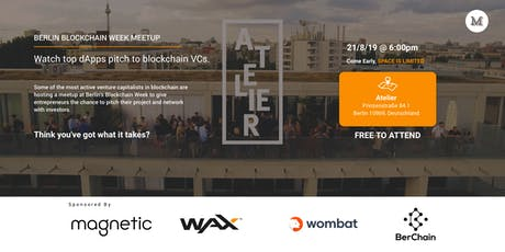 Watch Top 5 Dapps Pitch Blockchain VCs + Networking Happy Hour(Free Drinks) tickets