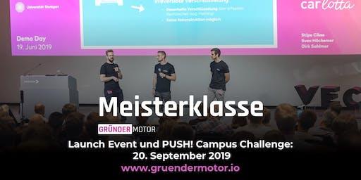 Launch Gründermotor Meisterklasse #2 und PUSH! Campus Challenge