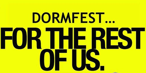 Dormfest (for the rest of us)
