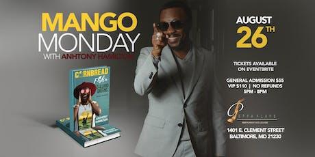 Mango Monday With Anthony Hamilton tickets