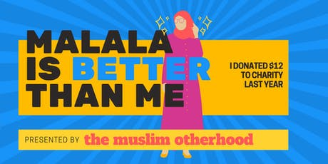 Malala is Better Than Me: A Comedy Show tickets
