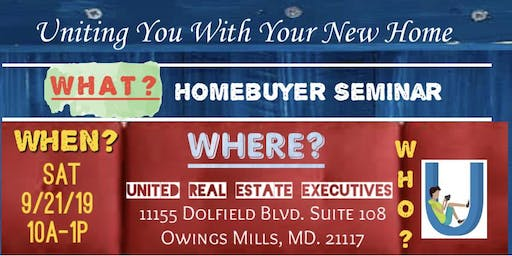 United Real Estate Executives - Homebuyer Seminar