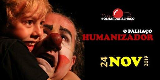 O Palhaço Humanizador (nov.2019)
