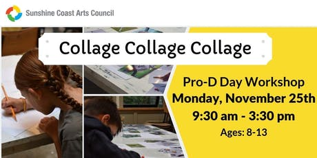 Collage Collage Collage Young People's Pro-d Day Workshop tickets