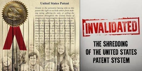 Invalidated: The Shredding of the U.S. Patent System - August 21 in Santa Ana tickets