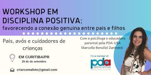 Workshop de Disciplina Positiva [CURITIBA] com Marcella Benoliel Zaninetti