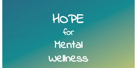 Hope for Mental Wellness September 8th, 2019 tickets