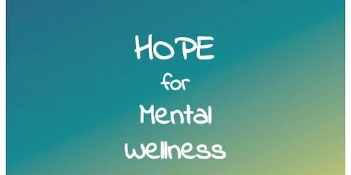 Hope for Mental Wellness September 8th, 2019