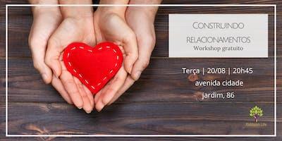 Construindo Relacionamentos | Workshop Gratuito