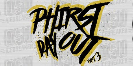 Phirst Day Out pt. 3 tickets