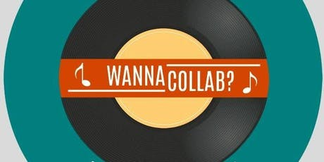 Wanna Collab? - A Night of Music Networking tickets