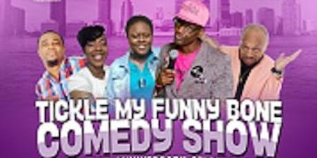 Tickle My Funny Bone Comedy Show tickets