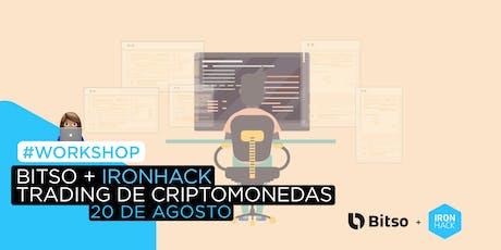 [WORKSHOP] - Bitso + Ironhack: Trading de Criptomonedas tickets