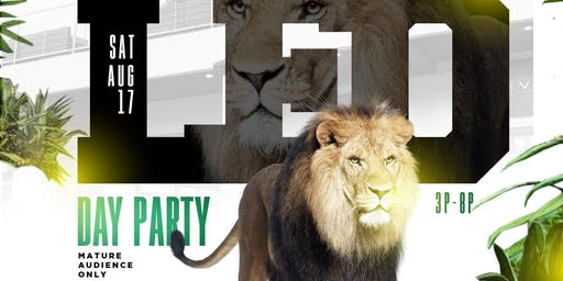 I Love Day Parties presents The Leo Day Party  @ Level Uptown