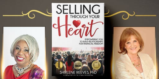 SELLING THROUGH YOUR HEART FOR FINANCIAL FREEDOM