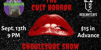 The Cult Horror Ghoulesque Show