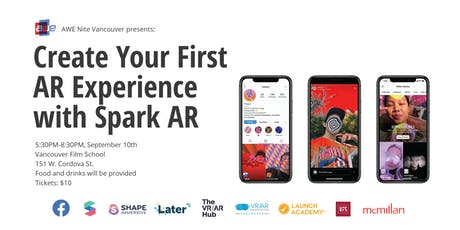 AWE Nite Vancouver: Create Your First AR Experience with Spark AR tickets