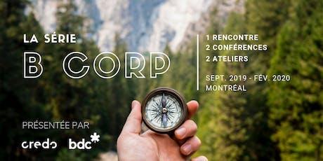 La série B Corp x Montréal - Rejoindre le mouvement (1/5) tickets