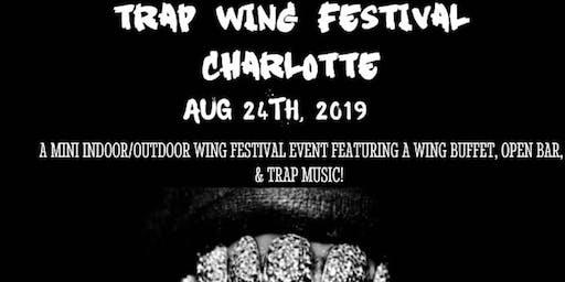 TRAP WING FESTIVAL CHARLOTTE