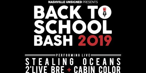 Nashville Unsigned Presents: BACK TO SCHOOL BASH 2019