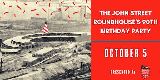 John Street Roundhouse 90th Birthday