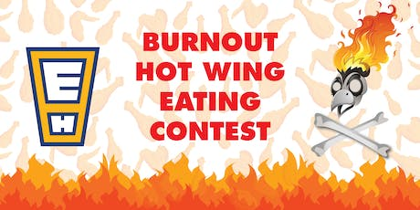 2nd Eureka Heights Burnout Hot Wing Eating Contest tickets