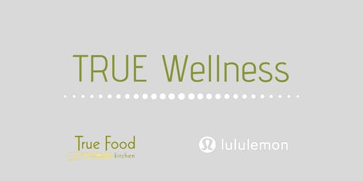 True Wellness Series